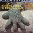 Barcelona nforma, butlletí municipal gratuït El Barcelona Informa, butlletí municipal gratuït de l'Ajuntament de Barcelona, del gener de 2002 va ser redactat i coordinat per mi, íntegrament dedicat a l'Any […]