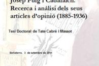 TESI PART 1: http://hdl.handle.net/10803/285419 TESI PART 2: ANNEXOS 1- Resums dels articles d'opinió 2- Bibliografia completa de Puig i Cadafalch per data 3- Bibliografia completa de Puig i Cadafalch per […]