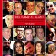 Textos i fotografies de Tate Cabré Format: 17 x 24 Pàgines: 264 ISBN: 84-96366-65-0 PVP: 20€  Del Camp al Llamp. Radiografia de l'èxode de 60 talents de la perifèria […]