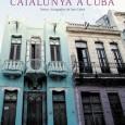 Portada del llibre Edicions 62 Catalunya a cuba. Un amor que fa història Textos i fotografies de Tate Cabré Format: 22 x 28 PVP: 39,95 € ISBN: 84 297 […]