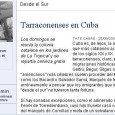 TATE CABRÉ – 26/09/2003 [Edición del día en PDF] Cuba es, de lejos, la antigua colonia española que más catalanes acogió en las migraciones de los siglos XIX y XX. […]