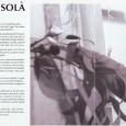 Als textos del catàleg d'aquesta mostra de Quim Solà es reflecteix la seva trajectòria última, d'un intimisme colpidor i un domini de l'ofici indiscutible. L'eucaliptus és el tema central de […]
